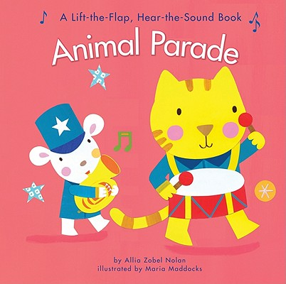 Animal Parade By Zobel-Nolan, Allia/ Maddocks, Maria (ILT)