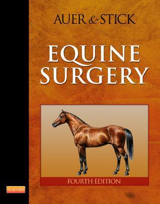 Equine Surgery By Auer, Jorg A./ Stick, John A.